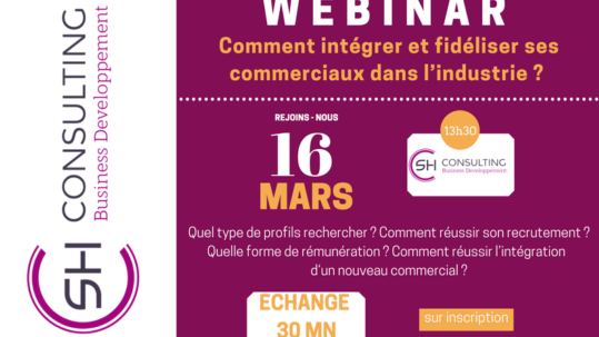 Webinar SH Consulting date et horaire - recrutement commercial industrie